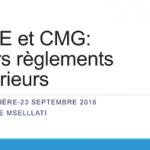 CME et CMG: leurs règlements intérieurs