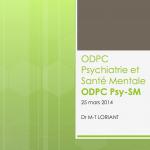 ODPC Psychiatrie et Santé Mentale ODPC Psy-SM 25 mars 2014