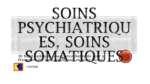 Soins psychiatriques, soins somatiques